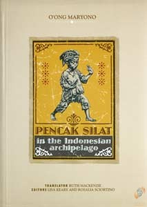 Pencak Silat in the Indonesian Archipelago