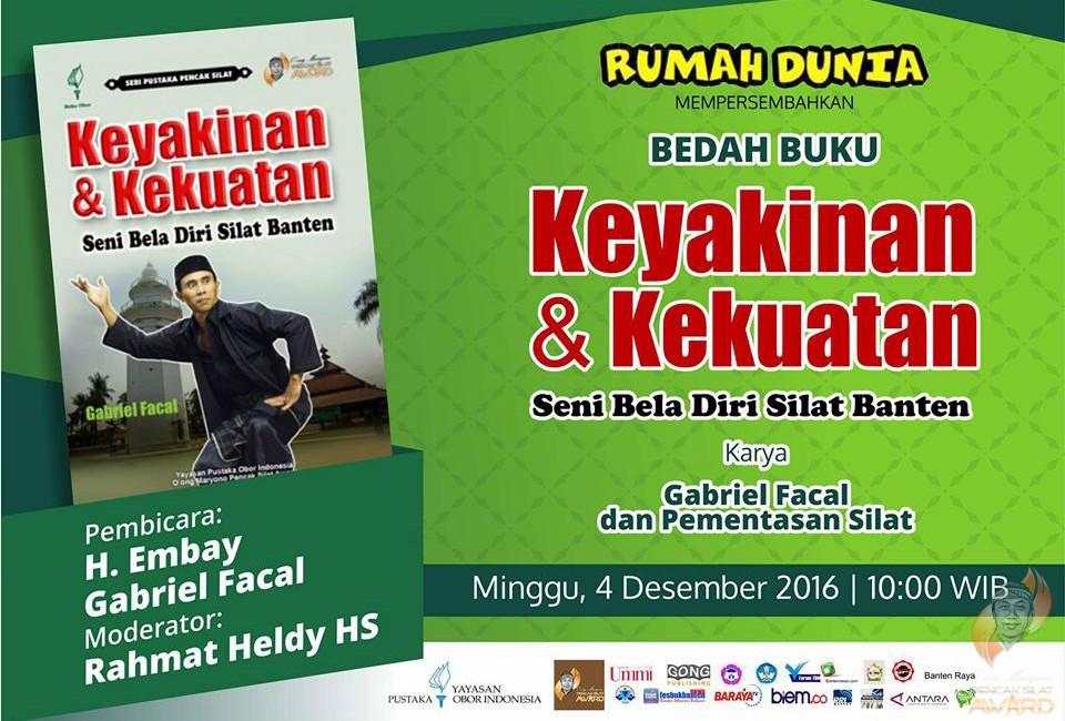 "Book discussion on ""Keyakinan dan Kekuatan Seni Bela diri Banten"" by H. Embay and Gabriel Facal, on 4 December 2016"